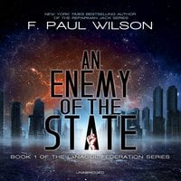 An Enemy of the State - F. Paul Wilson