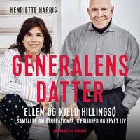 Generalens datter - Ellen Hillingsø, Kjeld Hillingsø, Henriette Harris