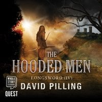 Longsword IV: The Hooded Men - David Pilling