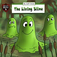 The Living Slime - Jeff Child