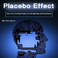 Placebo Effect - Quinn Spencer