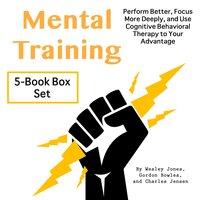 Mental Training - Wesley Jones, Charles Jensen, Gordon Bowles