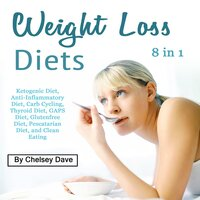 Weight Loss Diets - Chelsey Dave