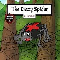 The Crazy Spider - Jeff Child