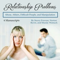 Relationship Problems - Norton Ravin, Stacey Fawson, Mandy Womack