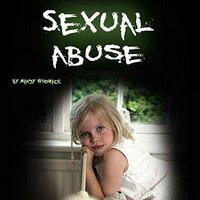 Sexual Abuse: Healing from Childhood Trauma and Adulthood Trouble - Mandy Whomack