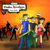 Zombie Apocalypse for Kids - Jeff Child