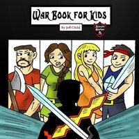 War Book for Kids - Jeff Child