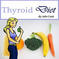 Thyroid Diet - John Cook