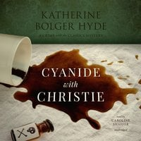 Cyanide with Christie - Katherine Bolger Hyde
