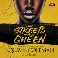 The Streets Have No Queen - JaQuavis Coleman
