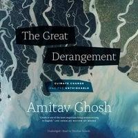 The Great Derangement - Amitav Ghosh