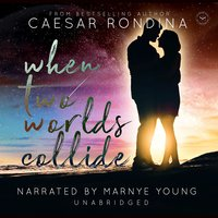 When Two Worlds Collide - Caesar Rondina