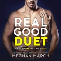 Real Good Duet - Meghan March