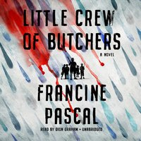 Little Crew of Butchers - Francine Pascal