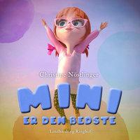 Mini er den bedste - Christine Nöstlinger