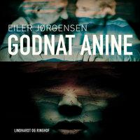 Godnat Anine - Eiler Jørgensen