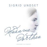 Madame Dorthea - Sigrid Undset