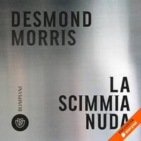 La scimmia nuda - Desmond Morris