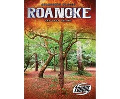 Roanoke: The Lost Colony - Kari Schuetz