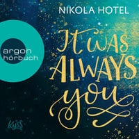 It was always you - Nikola Hotel
