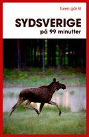 Turen går til Sydsverige på 99 minutter - Kristina Olsson, Eja Nilsson