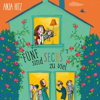 Fünf sind sechs zu viel - Anja Hitz