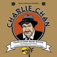 Charlie Chan - Fall 5: Charlie Chan macht weiter - Earl Derr Biggers, Marc Freund