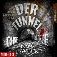 Der Tunnel - Nur einer kommt zurück - Chris McGeorge