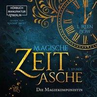 Magische Zeitasche - Erste Stunde: Die Magiekomponistin - I. Reen Bow