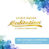 Lösen von Ängsten und Blockaden für eine besser Intuition - Pascal Voggenhuber
