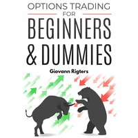 Options Trading for Beginners & Dummies - Giovanni Rigters