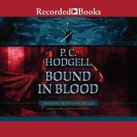 Bound in Blood - P.C. Hodgell