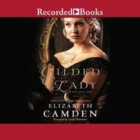 A Gilded Lady - Elizabeth Camden