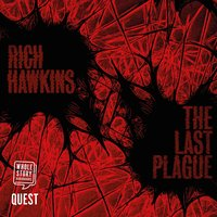 The Last Plague: The Plague Series Book 1 - Rich Hawkins