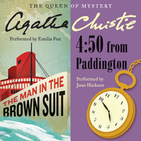 Man in the Brown Suit & 4:50 From Paddington - Agatha Christie