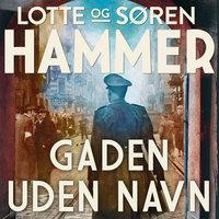 Gaden uden navn - Søren Hammer, Lotte Hammer, Lotte og Søren Hammer