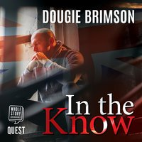In The Know: Revenge is a dish best served quickly (Billy Evans Book 3) - Dougie Brimson