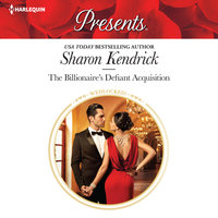The Billionaire's Defiant Acquisition - Sharon Kendrick