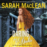 Daring and the Duke: The Bareknuckle Bastards Book III - Sarah MacLean