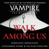 Walk Among Us: Compiled Edition - Cassandra Khaw, Caitlin Starling, Genevieve Gornichec
