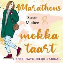 Marathons en mokkataart - Susan Muskee
