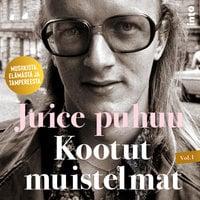 Juice puhuu - Kootut muistelmat Vol I - Harri Tuominen, Waldemar Wallenius