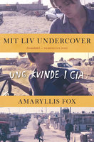 Mit liv undercover - Amaryllis Fox