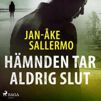Hämnden tar aldrig slut - Jan-Åke Sallermo