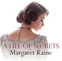 A Life of Secrets - Margaret Kaine