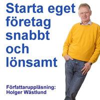 Starta eget - Holger Wästlund