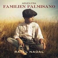 Arven fra familien Palmisano - Rafel Nadal