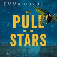 The Pull of the Stars - Emma Donoghue