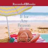 If for Any Reason - Courtney Walsh
